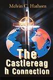 The Castlereagh Connection, Melvin C. Hathorn, 0595125506