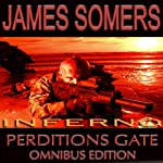 Inferno: New Perdition's Gate Omnibus Edition | James Somers