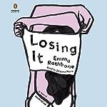 Losing It: A Novel | Emma Rathbone