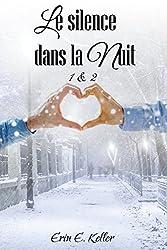 Le silence dans la nuit 1 & 2 (French Edition)