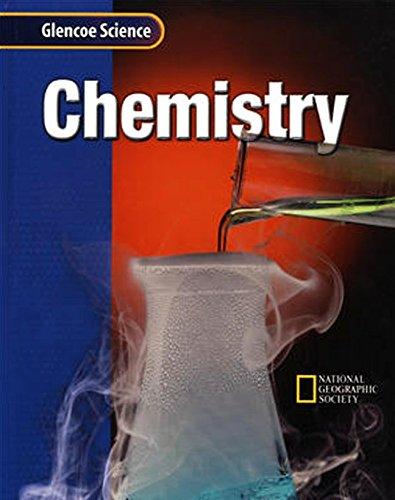 Glencoe iScience: Chemistry, Student Edition (Glencoe Science)