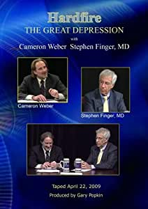 Hardfire THE GREAT DEPRESSION  Cameron Weber / Stephen Finger, MD