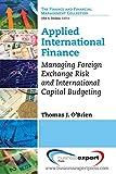 Applied International Finance: Managing Foreign