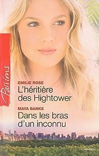L'héritière des Hightower - Dans les bras d'un inconnu par Emilie Rose