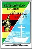 Zimbabwean Realities and Christian Responses, Frans J. Verstraelen, 0869227297