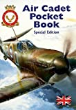 Air Cadet Pocket Book Special Edition: Celebrating the 75th Anniversary of the Battle of Britain