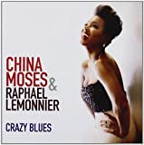 Crazy Blues By China Moses (2013-04-22)