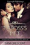 The Boss's Pet