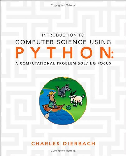 Book cover of Introduction to Computer Science Using Python: A Computational Problem-Solving Focus by Charles Dierbach