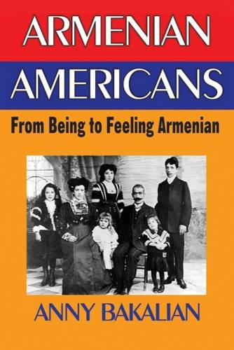 Armenian Americans: From Being to Feeling Armenian
