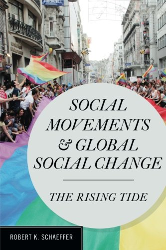 (Social Movements and Global Social Change: The Rising Tide)