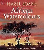 Hazel Soan's African Watercolours, Hazel Soan, 0007273436