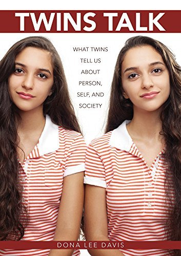 Download By Dona Lee Davis Twins Talk: What Twins Tell Us about Person, Self, and Society [Paperback] pdf