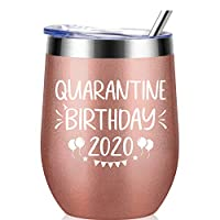 Quarantine Birthday 2020 – Gifts for Women, Men, Friends, Sisters, Mom, Grandma, Aunt, Daughter, Coworkers – 30th, 40th, 50th, 60th, 70th Birthday Gift Ideas, Insulated Wine, 12 Ounce Rose Gold