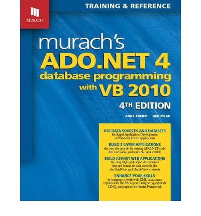 Murach's ADO.NET 4 Database Programming with VB 2010 (Paperback) - Common by Mike Murach & Associates Inc.
