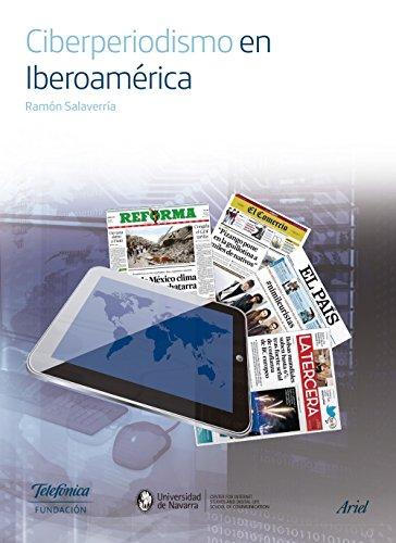 Descargar Libro Ciberperiodismo En Iberoamérica Fundación Telefónica