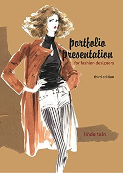 Portfolio Presentation For Fashion Designers Tain Linda 9781563678172 Amazon Com Books
