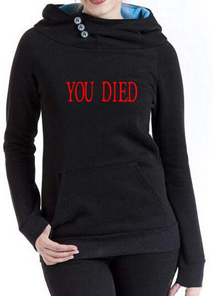 Womens You Died Funny Video Game Hoodies