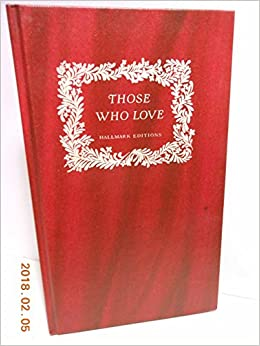 Those Who Love Love Poems Sara Teasdale Bill Greer 9780875290188