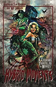 Hybrid Moments: A Literary Tribute to the Misfits