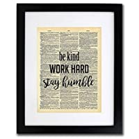 Be Kind, Work Hard & Be Humble Quote Dictionary Art Print - Vintage Dictionary Print 8x10 inch Home Vintage Art Wall Art for Home Decor Wall Decorations For Living Room Bedroom Office Ready-to-Frame