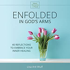 Enfolded in God's Arms Audiobook