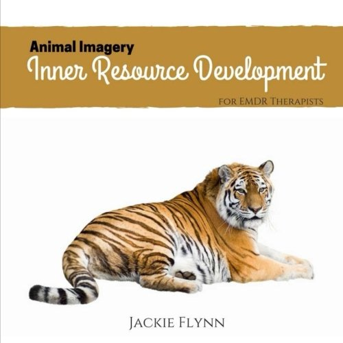 Savage Imagery Inner Resource Development: for the EMDR Therapist