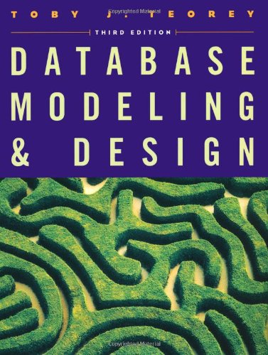 Database Modeling and Design (The Morgan Kaufmann Series in Data Management Systems)