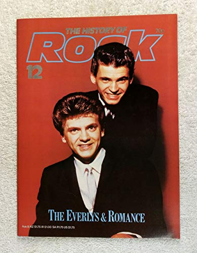 Don & Phil - The Everly Brothers - The Everlys & Romance - The History of Rock Magazine #12 (1982) - Other Content: Country Music, Nashville, Doo-Wop - 20 Pages
