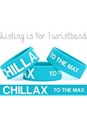Chillax To The Max Wristband Fun One Inch Bracelet
