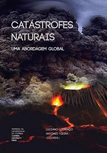 Catástrofes Naturais: Uma Abordagem Global