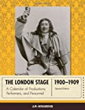 The London Stage 1900-1909, J. P. Wearing, 0810892936