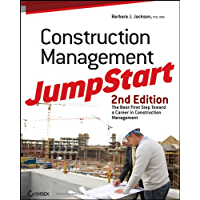 Construction Management JumpStart: The Best First Step Toward a Career in Construction Management