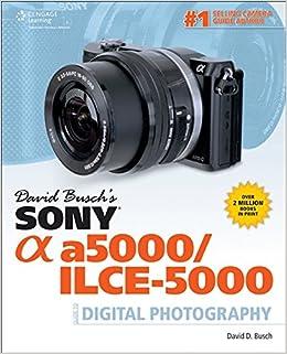 David Busch's Sony Alpha A5000/ilce-5000 Guide To Digital Ph Descargar Epub Gratis