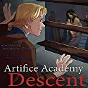 Descent: 4-5 Bundle (Artifice Academy) Audiobook by Jonathan Small Narrated by David Radtke