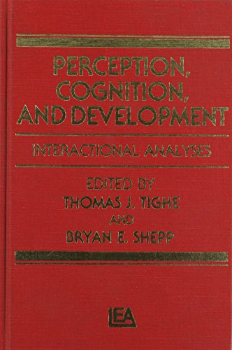 Perception, Cognition, and Development: Interactional Analyses