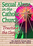 Sexual Abuse in the Catholic Church, Merle Longwood, 0789024640