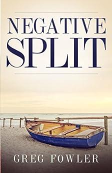 Negative Split by [Fowler, Greg]