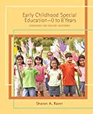 Early Childhood Special Education - 0 to 8 Years: Strategies for Positive Outcomes