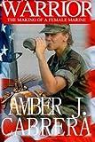 Warrior, Amber J Cabrera, 1494354810