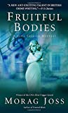 img - for Fruitful Bodies: A Novel (The Sarah Selkirk Mysteries) book / textbook / text book