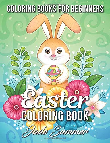 Easter Coloring Book: An Adult Coloring Book with Fun, Easy, and Relaxing Designs