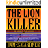 The Lion Killer (The Dark Continent Chronicles Book 1)