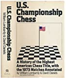 US Championship Chess, with the Games of the 1973 Tournament