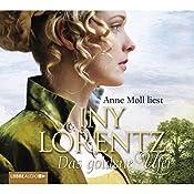 Das goldene Ufer (Die Auswanderer 1) | Iny Lorentz