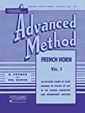 learning french advanced - Rubank Advanced Method - French Horn in F or E-flat, Vol. 1 (Rubank Educational Library)