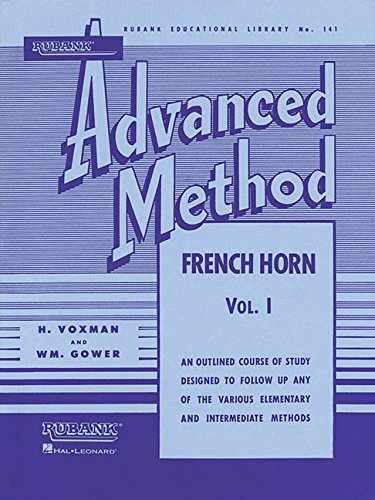 Rubank Advanced Method - French Horn in F or E-flat, Vol. 1 (Rubank Educational Library) ()