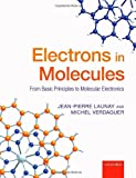 Electrons in Molecules, Jean-Pierre Launay and Michel Verdaguer, 0199297789
