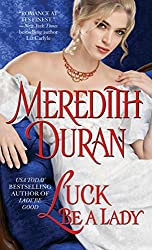 Luck Be a Lady (Rules for the Reckless Book 4)