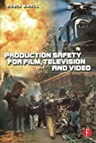 Television Video Best Deals - Production Safety for Film, Television and Video